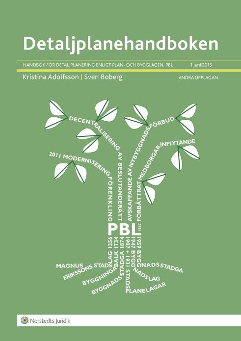 Detaljplanehandboken - Handbok för detaljplanering enligt plan- och bygglagen, PBL